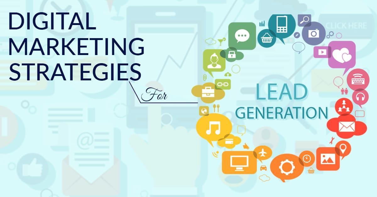 Digital-Marketing-Strategies-for-Lead-Generation
